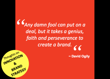 David Ogilvy Quotes Endearing Innovation & Branding Quotes  David Ogilvy  Ideas Inspiring
