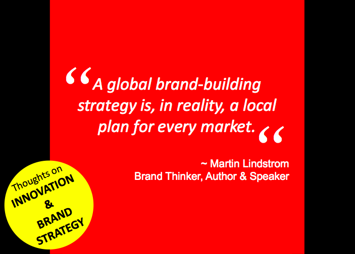 Innovation Branding Quotes Martin Lindstrom IDEAS INSPIRING Mesmerizing Branding Quotes