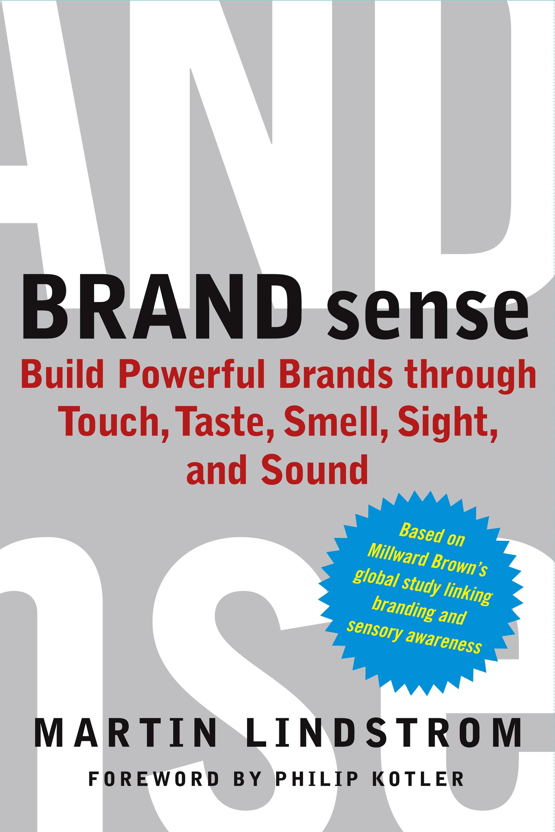 brand sense Can pleasant ambient scents enhance consumer memory for branded products  if so, why the authors examine the effects of ambient scent on recall and.