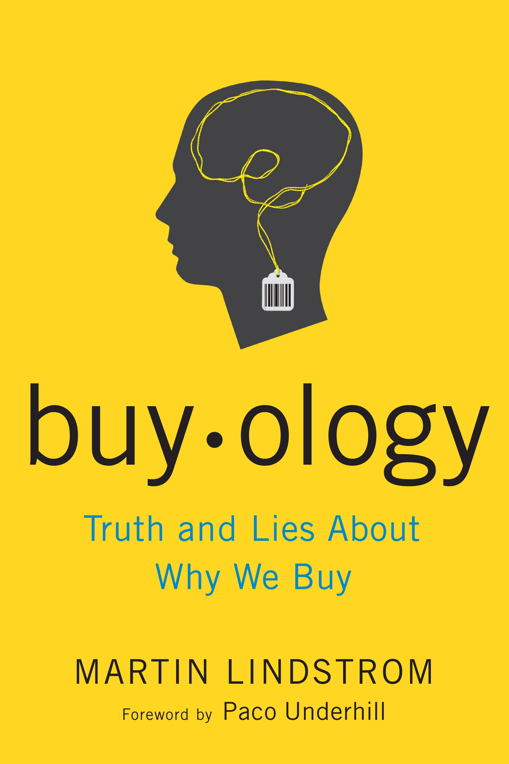 Buyology by Martin Lindstrom - Neuromarketing